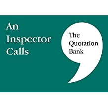 The Quotation Bank: An Inspector Calls
