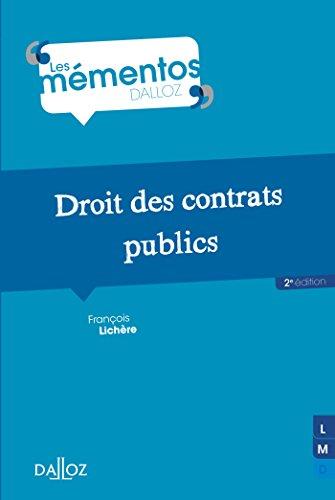 Droit des contrats publics - 2e éd. par François Lichère