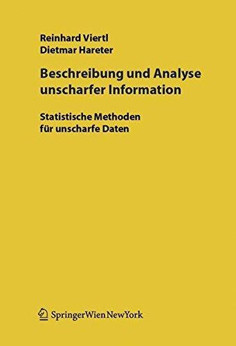 Beschreibung und Analyse unscharfer Information: Statistische Methoden für unscharfe Daten