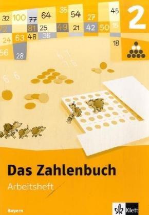 Das Zahlenbuch - Ausgabe Bayern / Arbeitsheft 2. Schuljahr