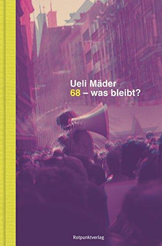 68 - was bleibt? (German Edition) eBook: Ueli Mäder: Amazon.es ...
