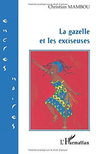 La gazelle et les exciseuses