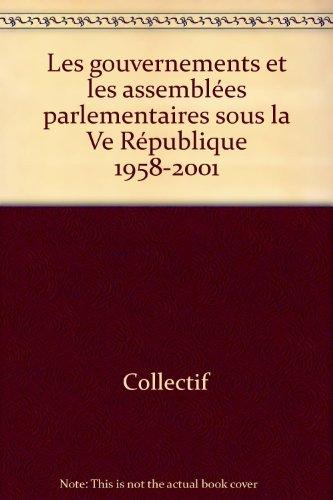 Les gouvernements et les assemblées parlementaire...