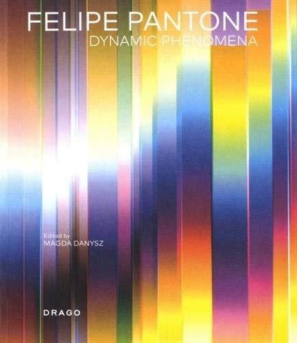 Felipe Pantone : Dynamic Phenomena