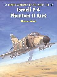 Israeli F-4 Phantom II Aces (Aircraft of the Aces) by Shlomo Aloni (2004-04-27)