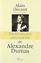 Dictionnaire amoureux de Alexandre Dumas