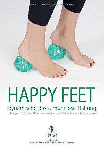happy-feet-dynamische-basis-mhelose-haltung-bungen-mit-franklin-bllen-und-imagination-fr-fe-knie-und