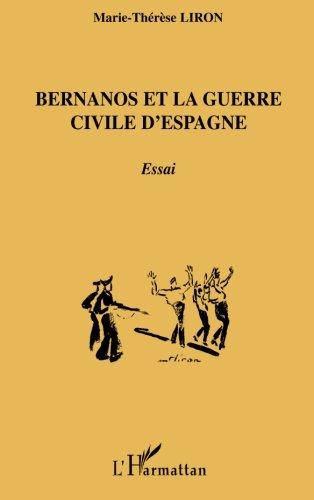 Bernanos et la guerre civile d'Espagne par Marie-Thérèse Liron