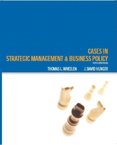 Cases:Strategic Management and Business Policy