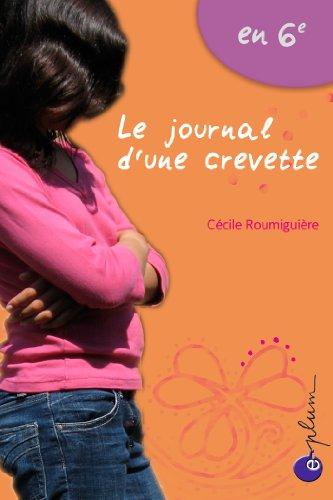 En 6e : le journal d'une crevette par Cécile Roumiguière