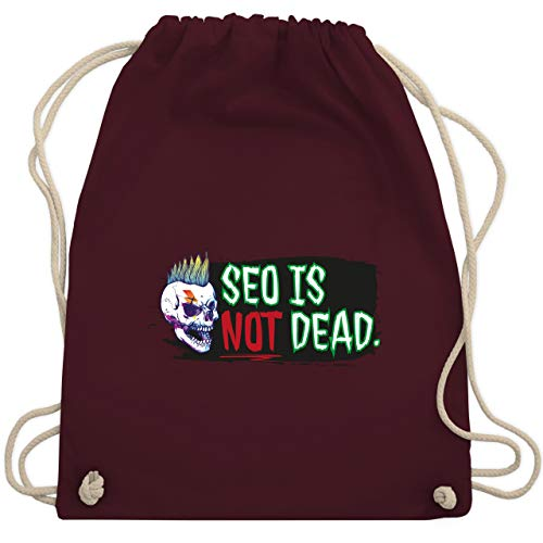 Sonstige Berufe - Seo is not dead. - Unisize - Bordeauxrot - WM110 - Turnbeutel & Gym Bag