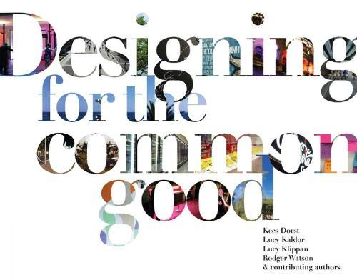 Designing for the Common Good por Kees Dorst