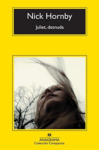 Juliet, desnuda (Compactos Anagrama)