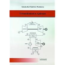 Termodinámica Aplicada (Textos Universitarios)