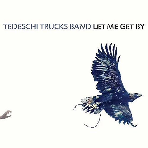 Tedeschi Trucks Band: Let Me Get By (Audio CD)
