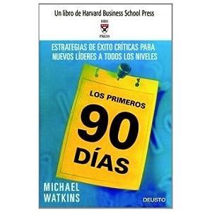Los Primeros 90 Dias (Spanish Edition) by Michael Watkins (2006-05-02)