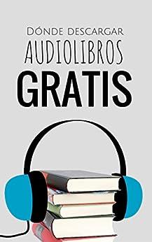 Audiolibros GRATIS: dónde descargarlos eBook: Laura N