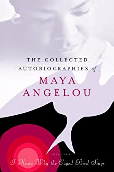 The Collected Autobiographies of Maya Angelou par [Angelou, Maya]