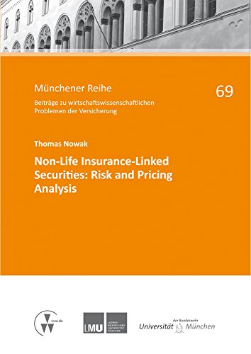 Non-Life Insurance-Linked Securities: Risk and Pricing Analysis (Münchener Reihe) (German Edition)