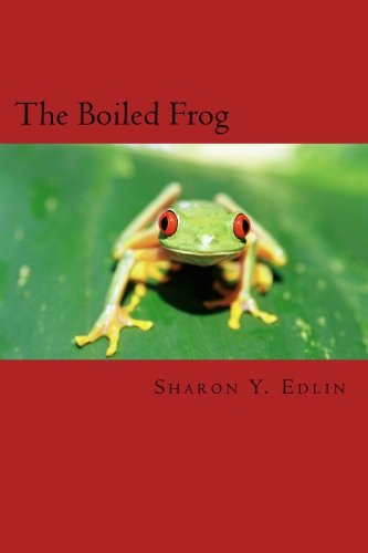 The Boiled Frog