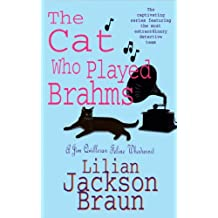 The Cat Who Played Brahms (The Cat Who… Mysteries, Book 5): A charming feline whodunit for cat lovers everywhere (The Cat Who...)