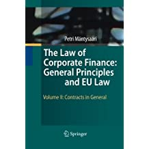 The Law of Corporate Finance: General Principles and EU Law: Volume II: Contracts in General