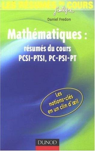 Mathématiques : résumés du cours PCSI-PTSI, PC-PSI-PT
