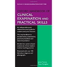 Oxford Handbook of Clinical Examination and Practical Skills (Oxford Medical Handbooks)