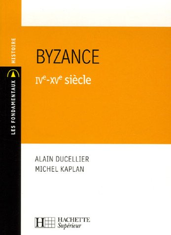 Byzance IVe-XVe sicle