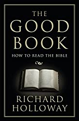 The Good Book: How to Read the Bible