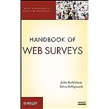 Handbook of Web Surveys (Wiley Handbooks in Survey Methodology 567) (English Edition)
