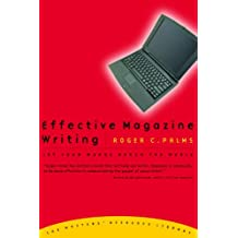 Effective Magazine Writing: Let Your Words Reach the World (The Writers' Resource Library) (English Edition)