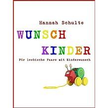 Wunschkinder - Für lesbische Paare mit Kinderwunsch