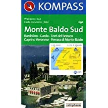 Monte Baldo Süd 1 : 25 000: Wander- und Bikekarte. Bardolino, Garda, Torri del Benaco, Caprino Veronese, Ferrara di Monte Baldo. GPS-genau