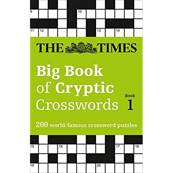 The Times Big Book Of Cryptic Crosswords Book 1 200 World Famous Crossword Puzzles Times Mind Games Amazon Co Uk The Times Mind Games 9780008195731 Books