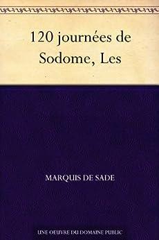 120 journées de Sodome, Les par [Sade, Marquis de]