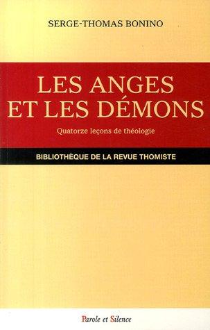 Les anges et les démons : Quatorze leçons de théologie catholique par Serge-Thomas Bonino