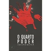 O Quarto Poder (Portuguese Edition)