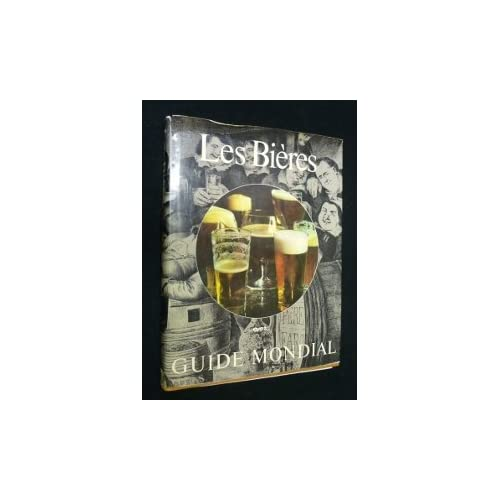 Les Bières. Guide Mondial
