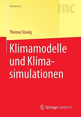 Klimamodelle und Klimasimulationen (Masterclass)