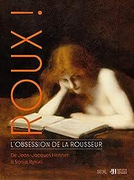 Roux ! L'obsession de la rousseur par Claire Bessède