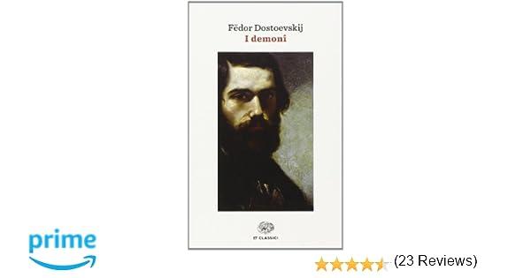 Amazon It I Demoni Fëdor Dostoevskij A Polledro Libri