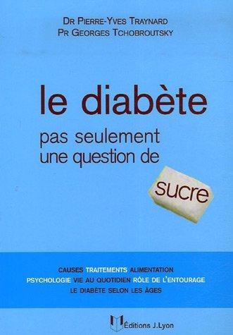Le diabète : Pas seulement une question de sucre