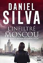 L'infiltré de Moscou de Daniel Silva