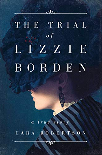 The Trial of Lizzie Borden (English Edition)