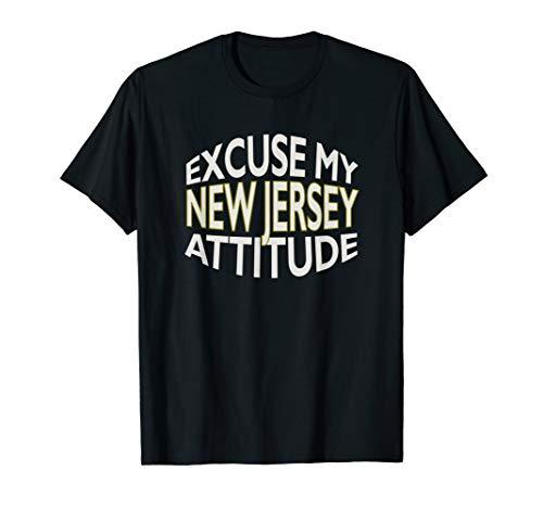 Entschuldigen Sie meine New Jersey Attitude lustig State T-Shirt