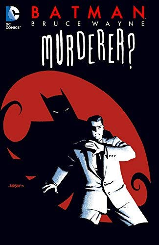 Batman: Bruce Wayne - Murderer? (New Edition) by Ed Brubaker (2014-03-18)