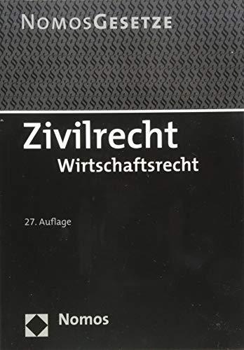 Zivilrecht: Wirtschaftsrecht - Rechtsstand: 20. August 2018