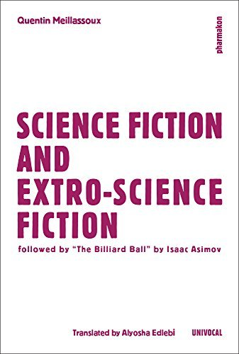 Science Fiction and Fiction of Worlds Outside-Science (Univocal) by Quentin Meillassoux (2015-04-01)