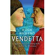 Vendetta: High Art and Low Cunning at the Birth of the Renaissance (Paperback) - Common
